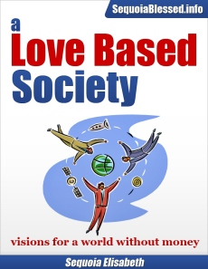 a Love Based Society